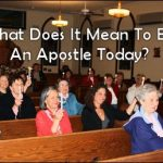 What does it mean to be an apostle today?