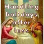 Handling holidays after loss