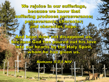 Rejoice in our sufferings