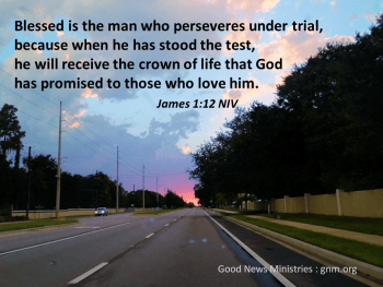 Blessed is the man who perseveres