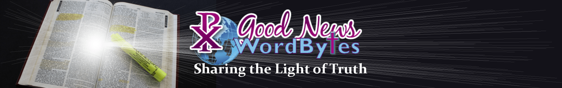 Good News WordBytes - Sharing the Light of Truth