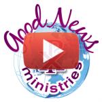 Good News Ministries video